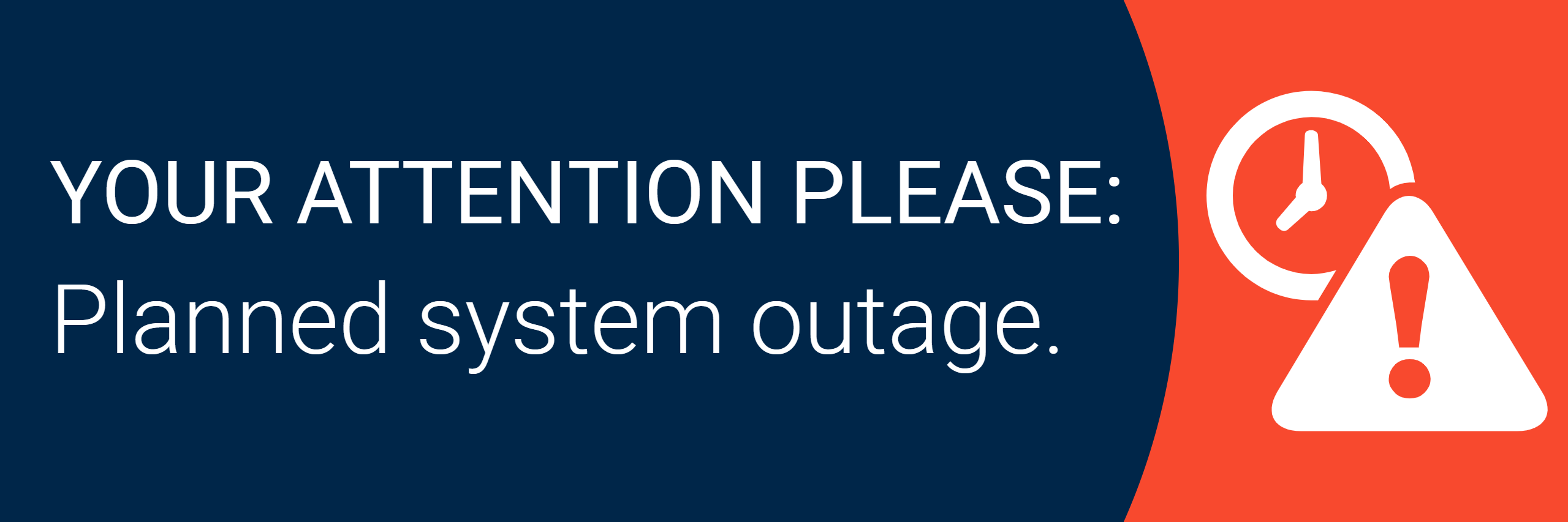 Planned system outage graphic